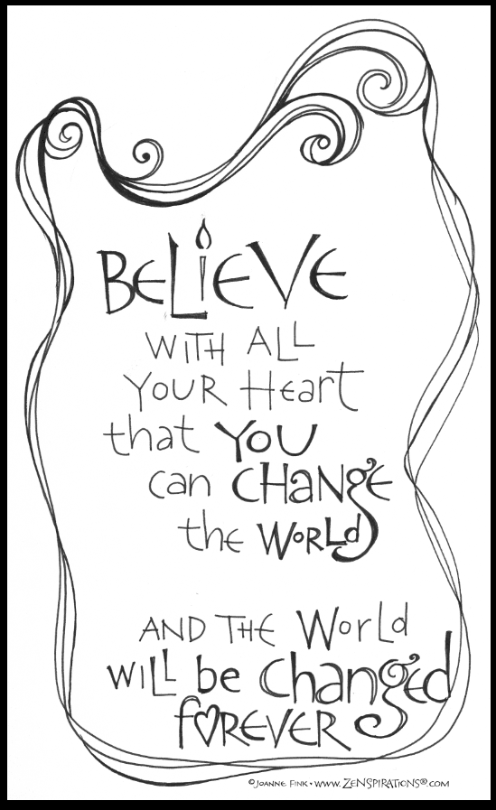 Believe In Yourself Your Dreams Ability To Make A Difference