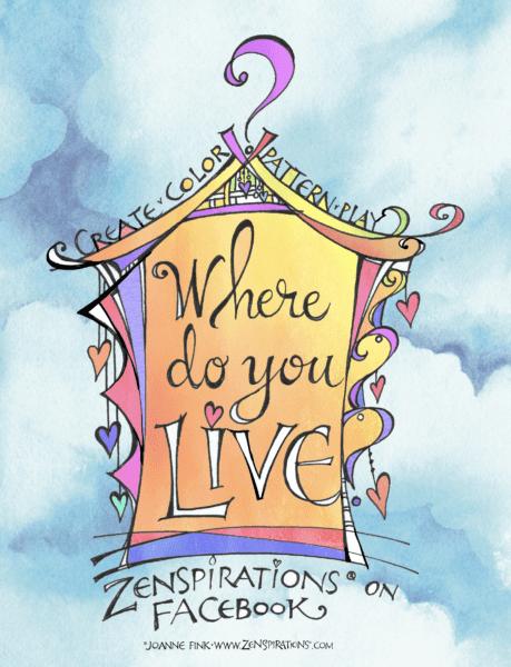 Zenspirations®_Where_Do_You_Live?